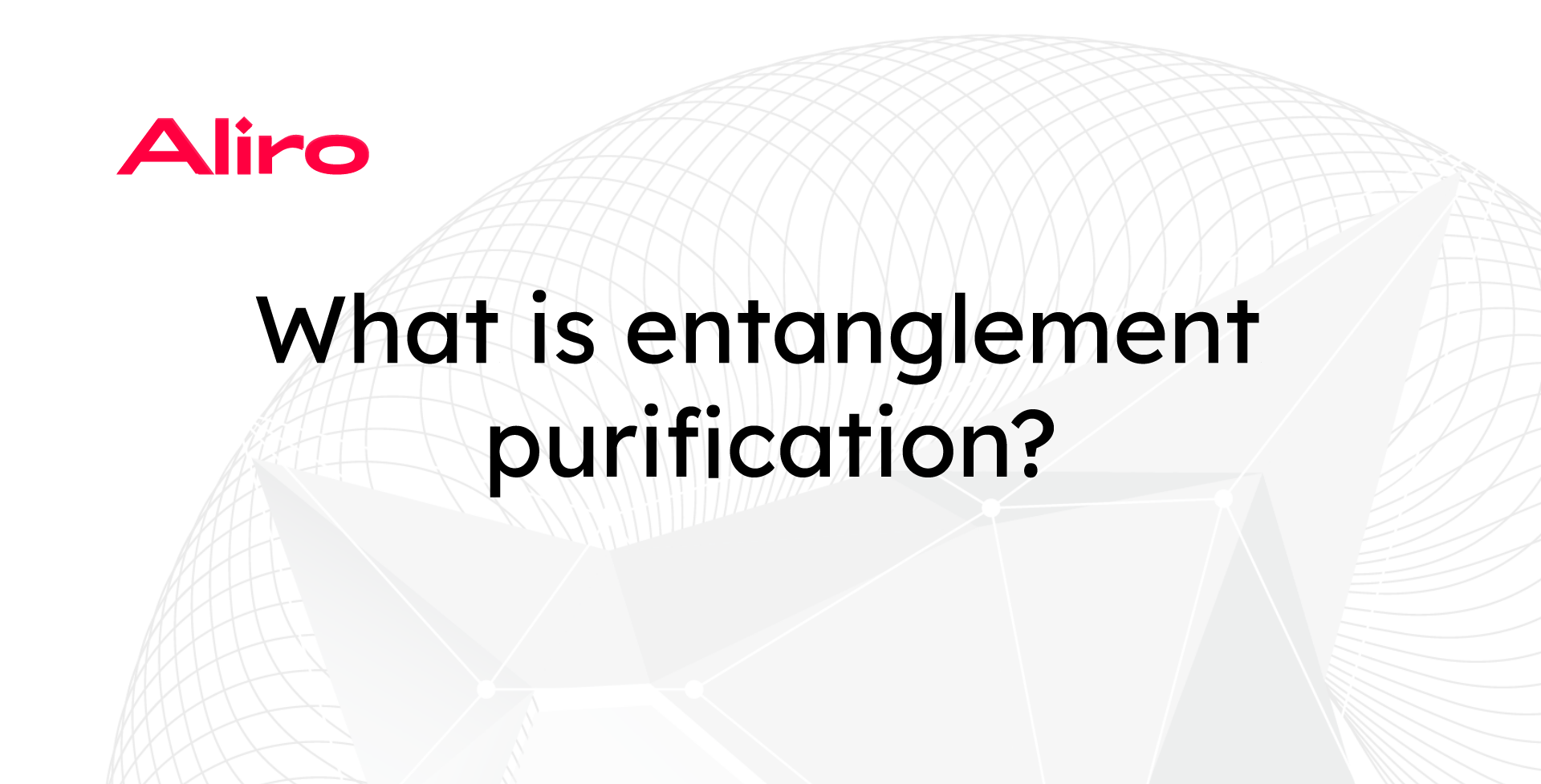 What is entanglement purification?