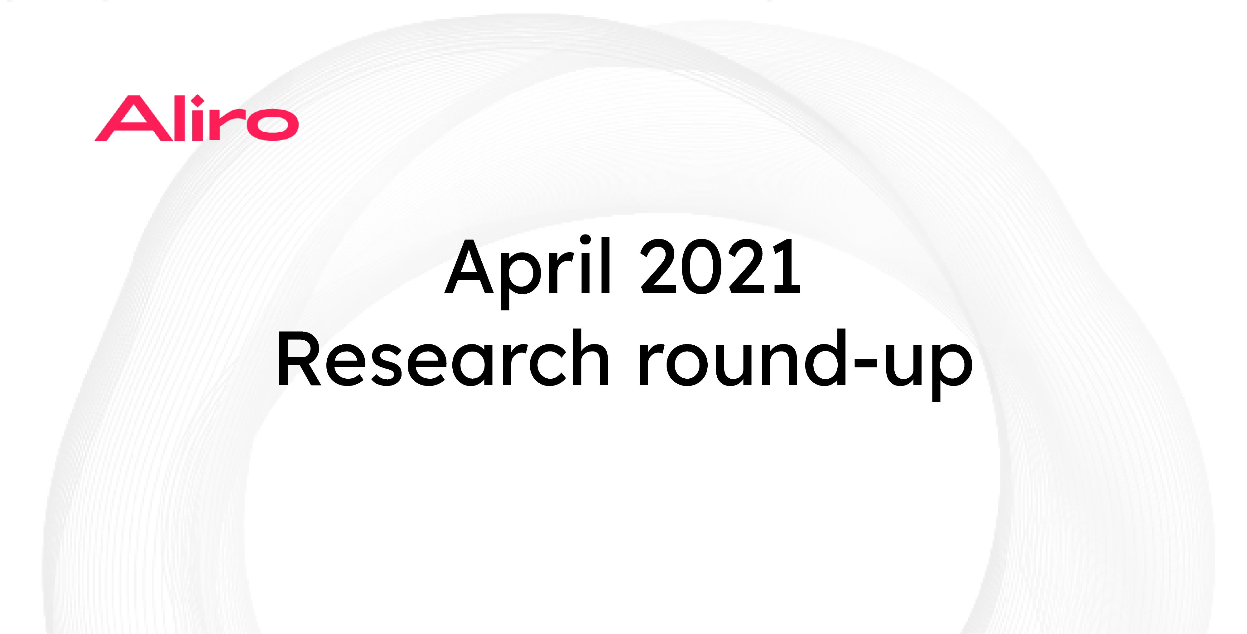 April 2021 research round-up