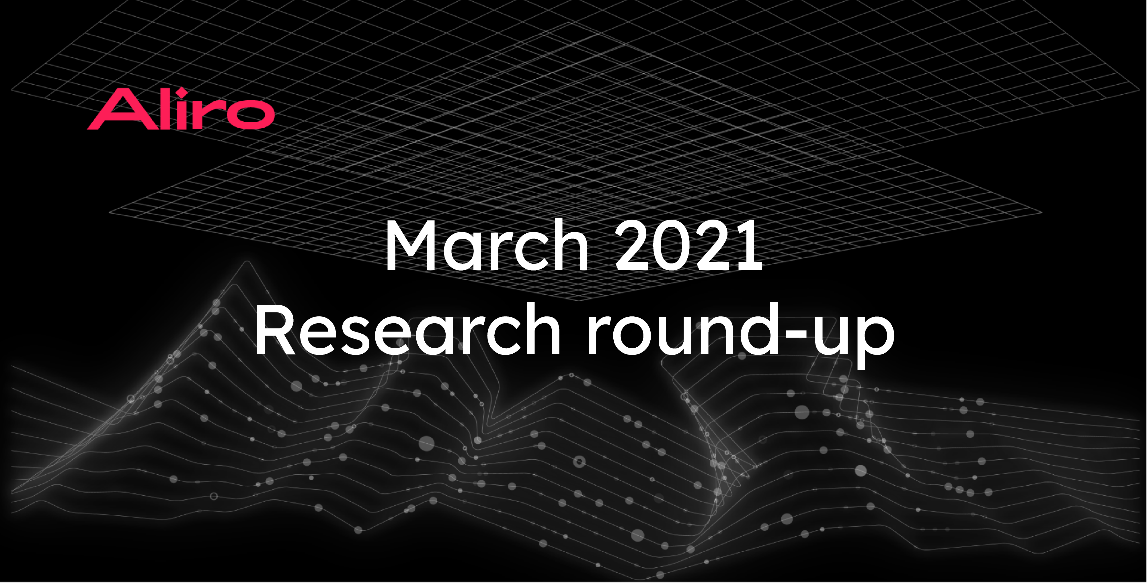 March 2021 research round-up