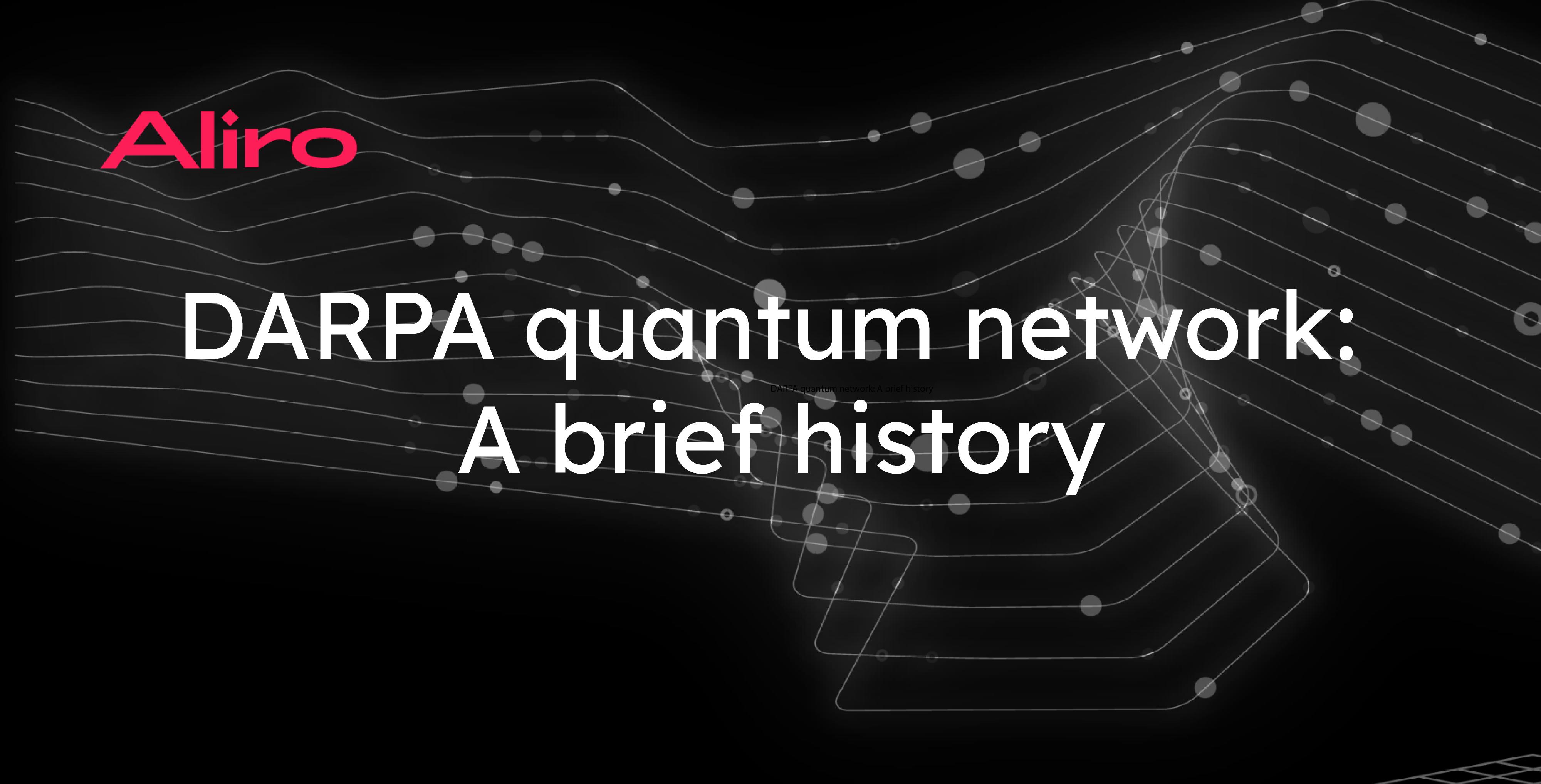 DARPA quantum network: A brief history