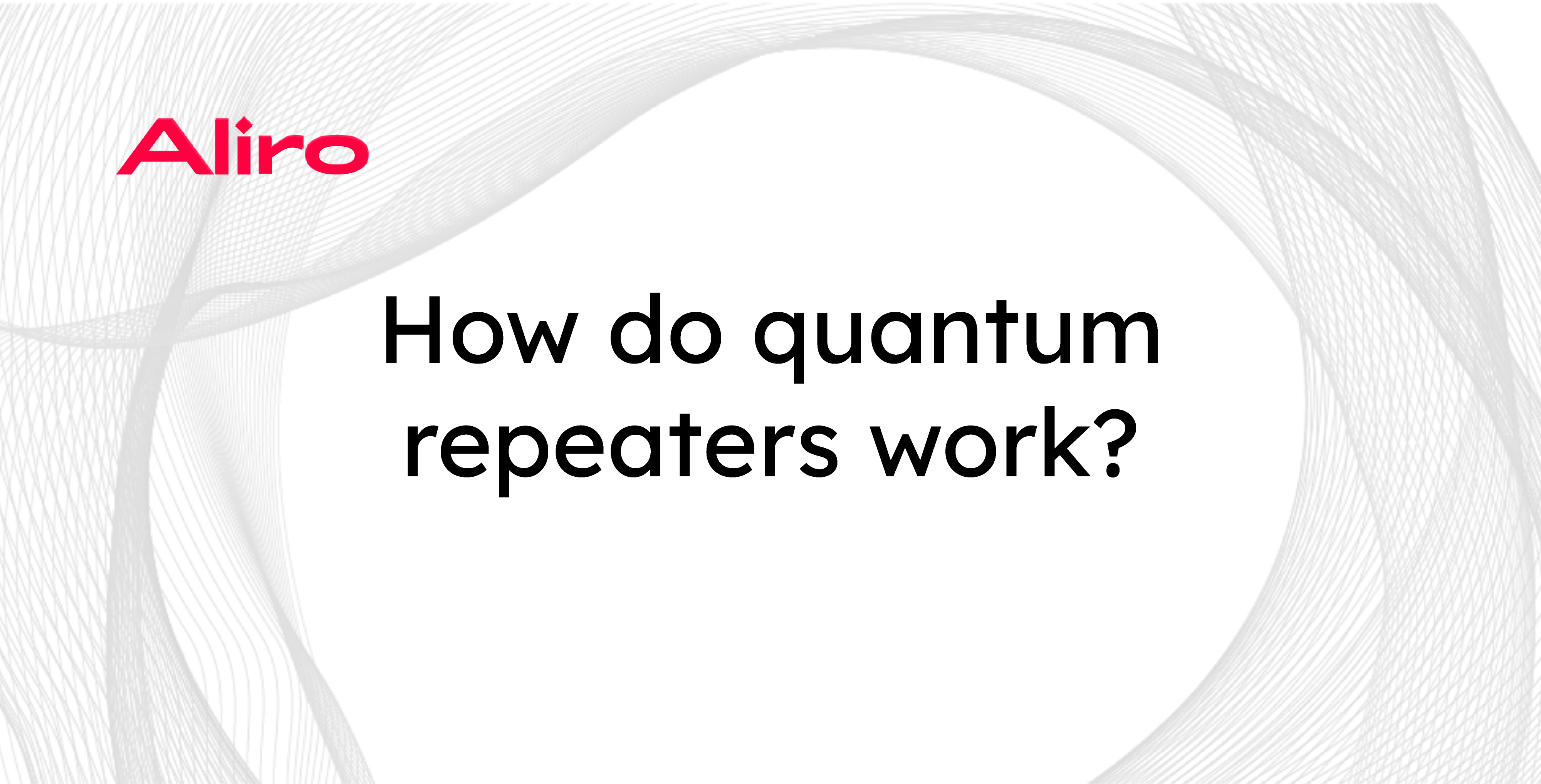 How do quantum repeaters work?